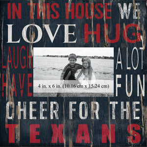 Houston Texans In this House Picture Frame