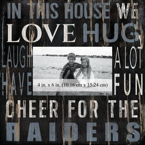 Oakland Raiders In this House Picture Frame