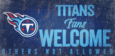 Tennessee Titans Fans Welcome Wood Sign