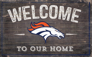 "Denver Broncos Welcome To Our Home Sign - 11""x19"""