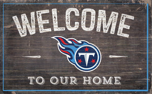 "Tennessee Titans Welcome To Our Home Sign - 11""x19"""