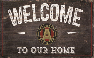 "Atlanta United Welcome To Our Home Sign - 11""x19"""