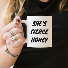 Load image into Gallery viewer, She's Fierce Honey, Queer Eye - Feminist Coffee Mug, Feminist Gift-LGBT Apparel, LGBT Gift, LGBT Coffee Mug-The Spark Company-The Spark Company