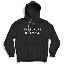 Load image into Gallery viewer, The Future Is Female - Feminist Hoodie