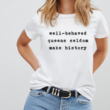 Load image into Gallery viewer, Well-Behaved Queens - Pride LGBT T-Shirt