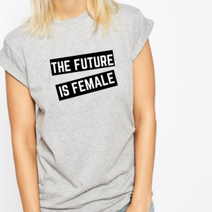 The Future Is Female - Feminist T Shirt-Feminist Apparel, Feminist Clothing, Feminist T Shirt-The Spark Company-The Spark Company