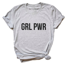 Load image into Gallery viewer, Girl Power GRL PWR - Feminist T Shirt