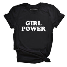 Load image into Gallery viewer, Girl Power Classic - Feminist T Shirt