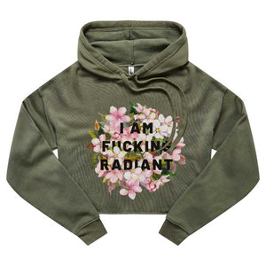 I Am F*cking Radiant - Cropped Hoodie