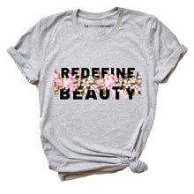 Load image into Gallery viewer, Body Positive Redefine Beauty - Feminist T Shirt