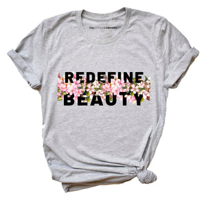 Body Positive Redefine Beauty - Feminist T Shirt