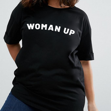 Load image into Gallery viewer, Woman Up - Feminist T Shirt-Feminist Apparel, Feminist Clothing, Feminist T Shirt-The Spark Company-The Spark Company