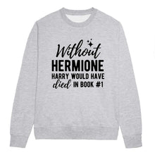 Load image into Gallery viewer, Feminist Hermione Feminist Sweatshirt