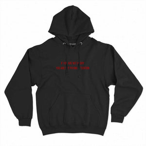 If You're Not Angry You Aren't Paying Attention - Feminist Hoodie