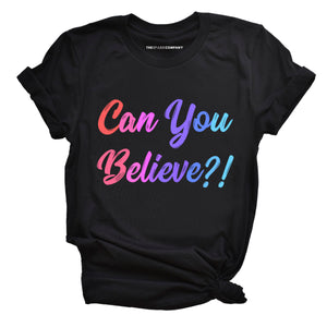 Queer Eye Can You Believe - Feminist Shirt