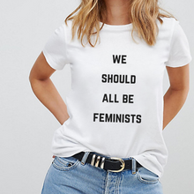 Load image into Gallery viewer, We Should All Be Feminists - Feminist T Shirt-Feminist Apparel, Feminist Clothing, Feminist T Shirt-The Spark Company-The Spark Company