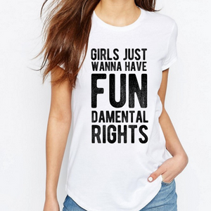 Girls Just Wanna Have Fundamental Rights - Feminist T Shirt-Feminist Apparel, Feminist Clothing, Feminist T Shirt-The Spark Company-The Spark Company