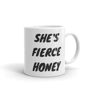 She's Fierce Honey, Queer Eye - Feminist Coffee Mug, Feminist Gift-LGBT Apparel, LGBT Gift, LGBT Coffee Mug-The Spark Company-The Spark Company