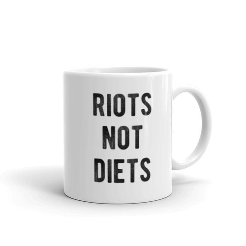 Riots Not Diets - Feminist Mug, Feminist Gift-Feminist Apparel, Feminist Gift, Feminist Coffee Mug-The Spark Company-The Spark Company