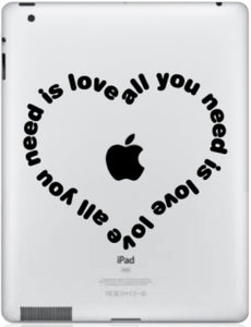 Sticker iPad ALL YOU NEED IS LOVE