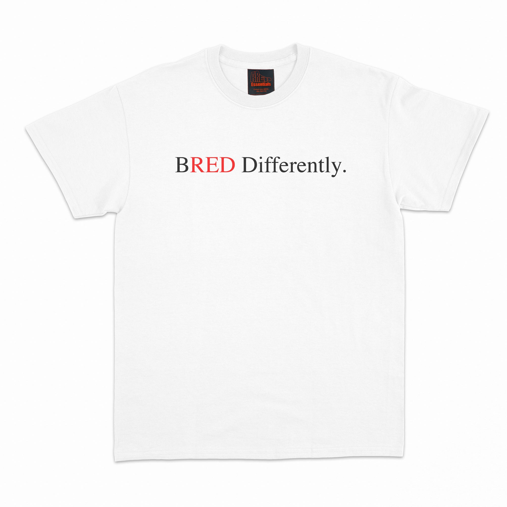 """Bred Differently."" Tee- White"