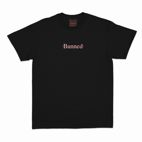 """Banned."" Tee - Black"