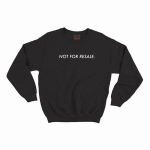 """Not For Resale"" Crewneck- Black"