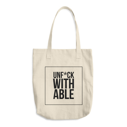 Can't touch this.  UNF*CKWITHABLE tote. - Worthy Human