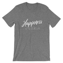 If you're going to be anything, be a Happiness Junkie