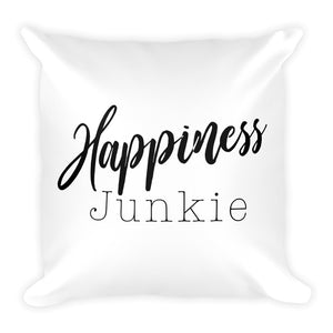 Guaranteed to smile everyday.  Happiness Junkie Throw Pillow. - Worthy Human