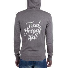 Always & Everyday, Treat Yourself Well. Unisex zip hoodie