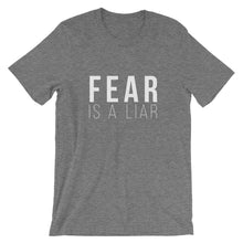 The next level of you is on the other side.  Fear Is A Liar T-Shirt - Worthy Human