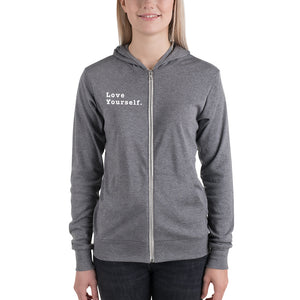 Love Yourself. Unisex zip hoodie - Worthy Human