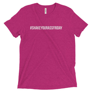 #shakeyourassfriday Short sleeve t-shirt