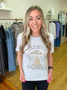 Life is Better by the Campfire Tee