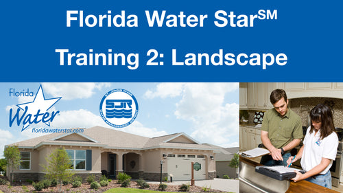 Florida Water Star Training 2: Landscape