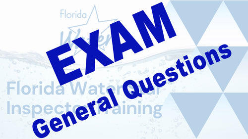 Florida Water Star Exam: General Questions