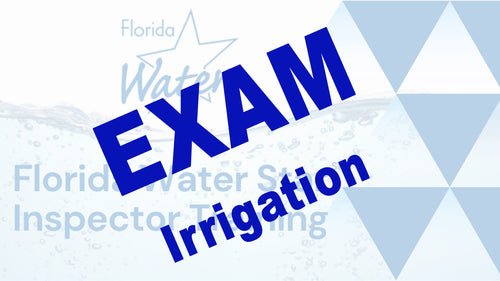 Florida Water Star Exam: Irrigation Questions