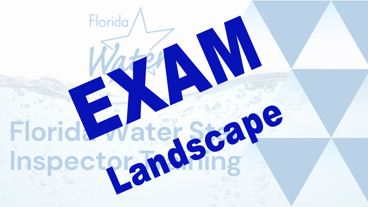 Florida Water Star Exam: Landscape Questions