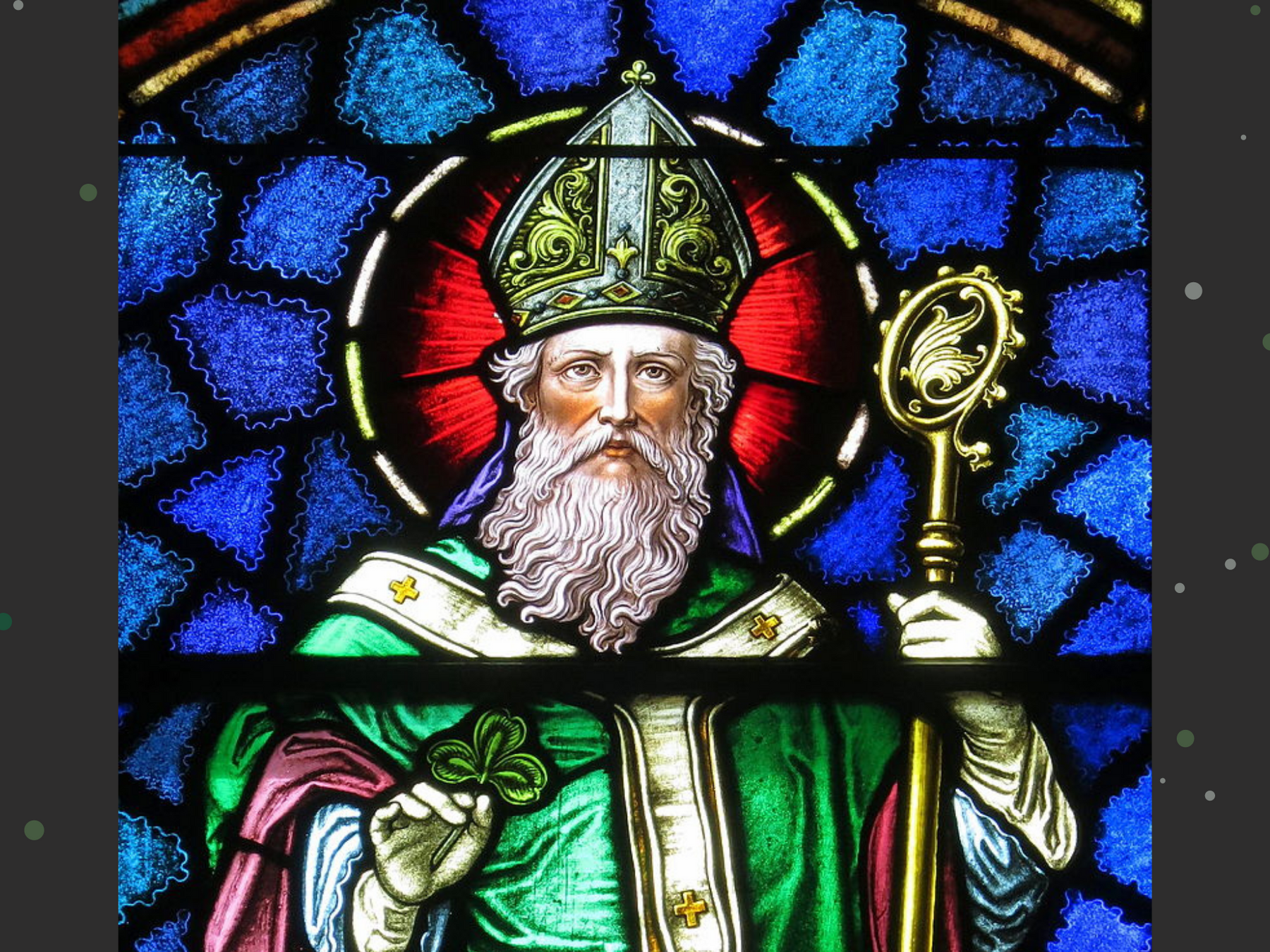 Five things you might not know about St. Patrick!