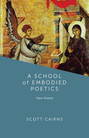 A School of Embodied Poetics