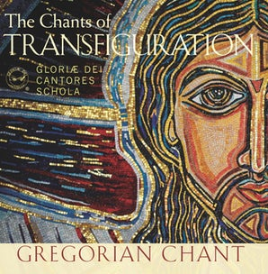 The Chants of Transfiguration