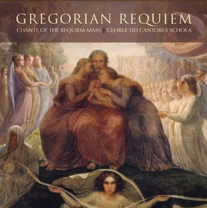 Gregorian Requiem: Chants of the Requiem Mass - Paraclete Press