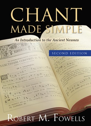 Chant Made Simple - Second Edition - Paraclete Press