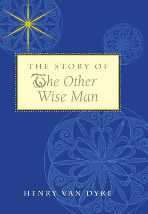 The Story of the Other Wise Man - Paraclete Press