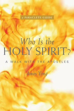 Who Is the Holy Spirit? - Paraclete Press