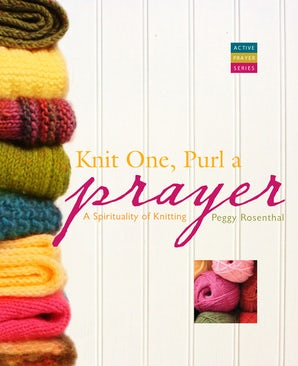 Knit One, Purl a Prayer