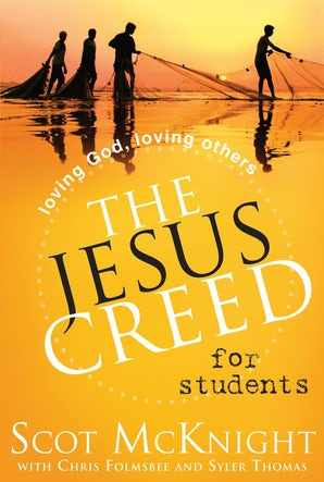 The Jesus Creed for Students