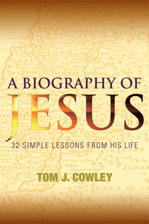 A Biography of Jesus - Paraclete Press