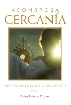 Asombrosa cercanía (Amazing Nearness - Spanish Edition) - Paraclete Press